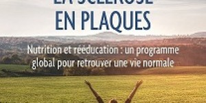 """""""Vaincre la sclérose en plaques"""" écrit par Emilie et  Julien Venesson Editions Thierry Soucar"""