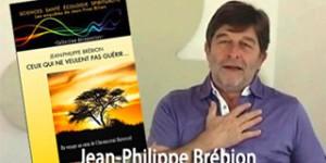 DVD « Ceux qui ne veulent pas guérir » Jean-Philippe Brébion