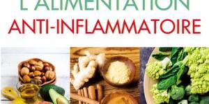 Le grand livre de l'alimentation anti inflammatoire