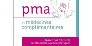 PMA et Médecines complémentaires Livre du Dr Martine Depondt-Gadet
