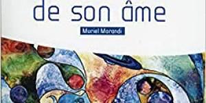 """A la rencontre de son âme""Muriel Morandi"