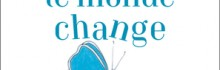 Si je change,  le monde change Victoire Theisman Editions Pygmalion